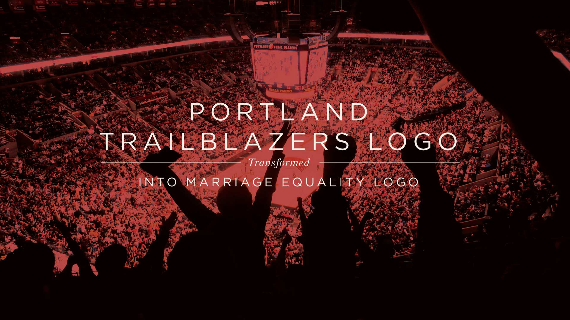 Portland Blazers Logo Transformed into a Marriage Equality Logo 3