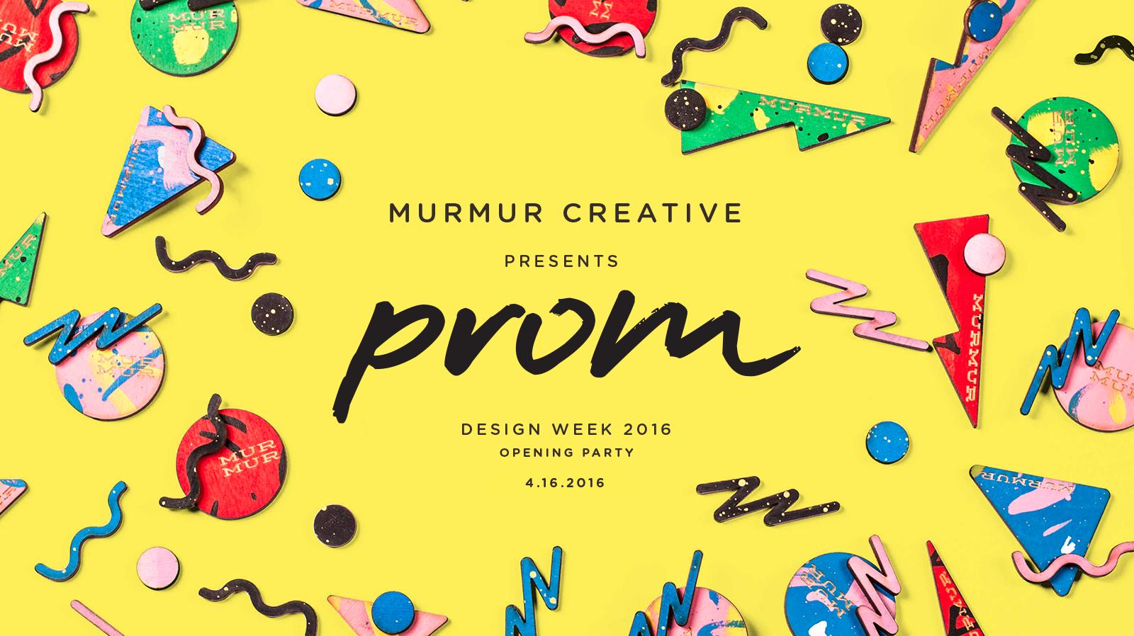 Murmur Creative's Having an 80's Prom